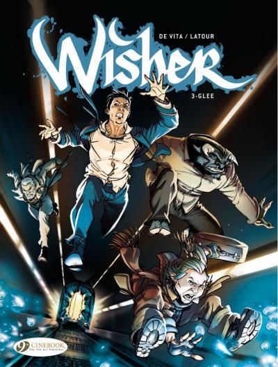 Wisher - tome 3 Glee