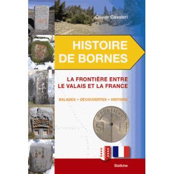 Histoire de bornes Valais France