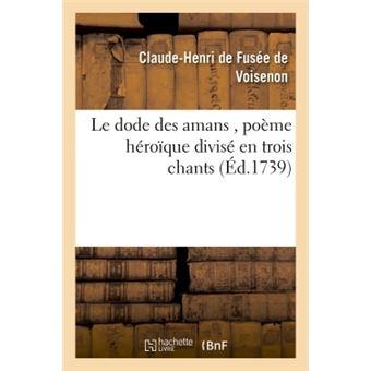 Le dode des amans , poeme heroique divise en trois chants
