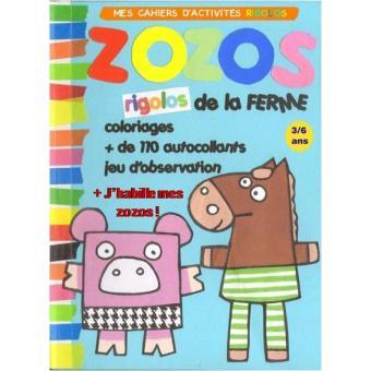 Mon cahier d'activités des zozos rigolos de la ferme, j'habille mes zozos