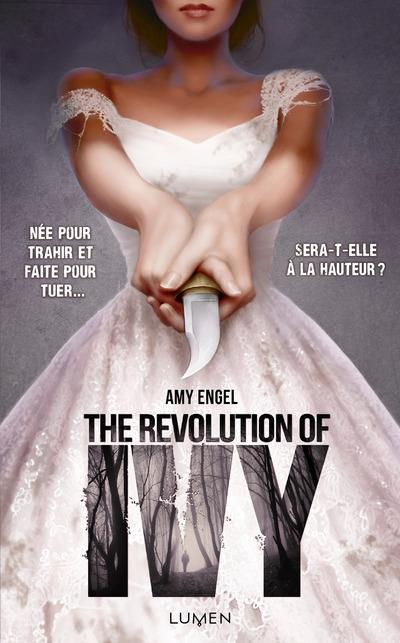 The Revolution of Ivy - tome 2 - The Book Of Ivy