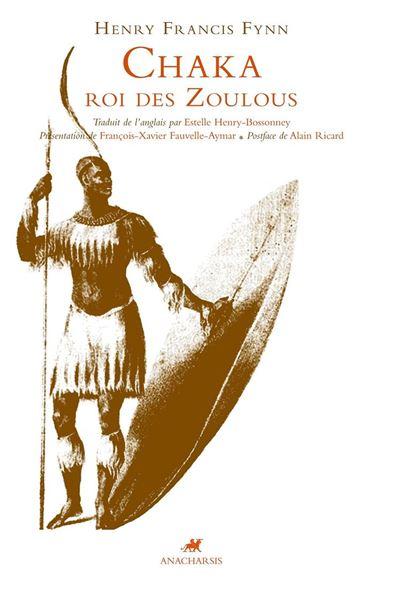 Chaka, Roi des Zoulous - 9791027900091 - 14,99 €