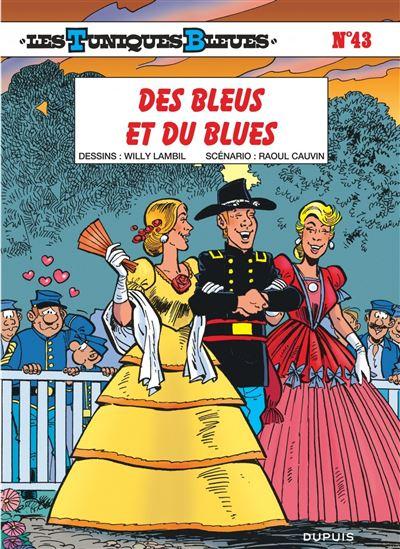 Les Tuniques Bleues - Des Bleus et du blues