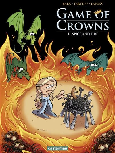 Game of Crowns (Tome 2) - Spice and Fire - 9782203191808 - 6,99 €