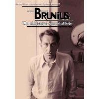 Jacques-Bernard Brunius : Un cinéaste surréaliste