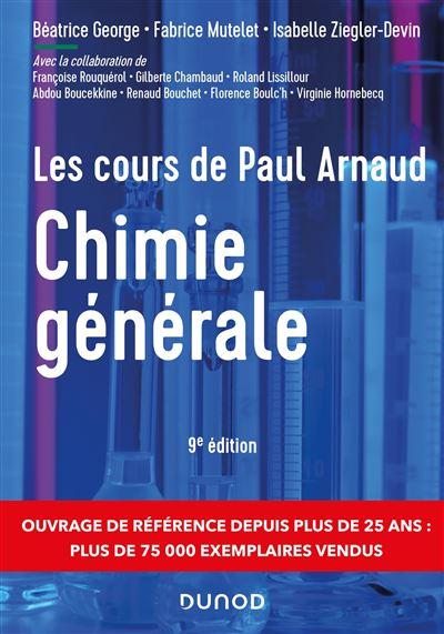 Les cours de Paul Arnaud - Chimie générale - 8e éd