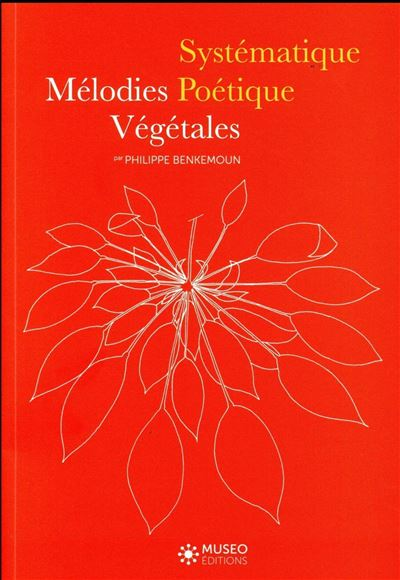 Melodies vegetales systematique poetique