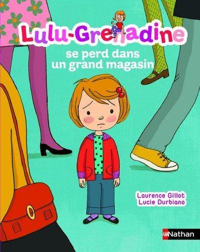 Lulu Grenadine se perd dans un grand magasin
