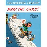 Gomer Goof - tome 1 Mind the Goof !