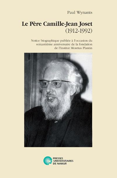 le père Camille-Jean Joset (1912-1992)