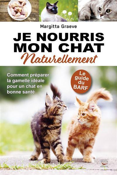 Je nourris mon chat naturellement - 9782365493284 - 8,99 €