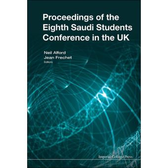 Proceedings Of The Eighth Saudi Students Conference In The