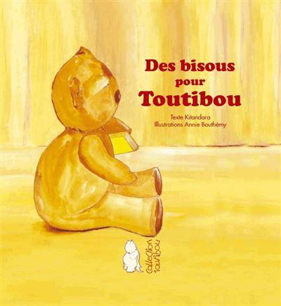 Des bisous pour Toutibou