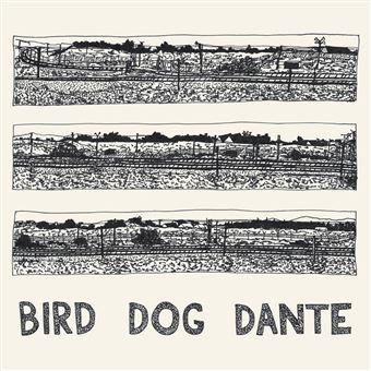 BIRD DOG DANTE/LP
