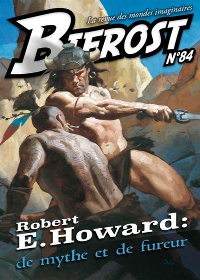 Robert E. Howard : de mythe et de fureur