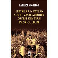 Lettre à un paysan sur le vaste merdier qu'est devenue l'agriculture (babel)