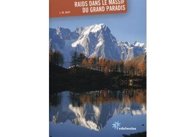 Raids dans le massif du Grand Paradis