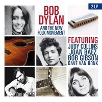 Bob Dylan and The New Folk Movement - 2LP