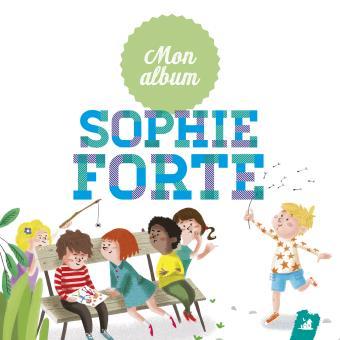 MON ALBUM DE SOPHIE FORTE