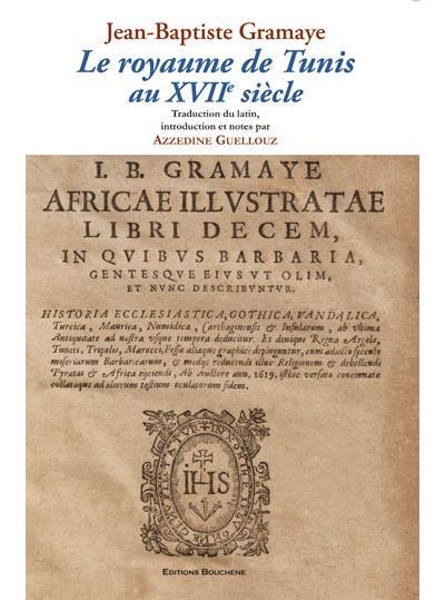 Le royaume de Tunis au XVIIème siècle