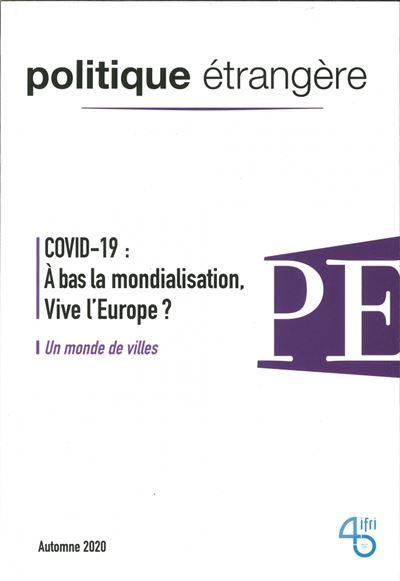 Le Covid-19 a-t-il tué la mondialisation ?