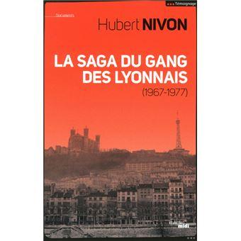 La saga du gang des Lyonnais 1967-1977