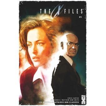 The X Files Les Nouvelles Affaires Non Classees Tome 05 The X Files