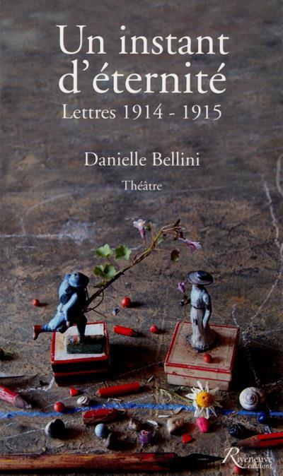 Un instant d'éternité lettres 1914-1915
