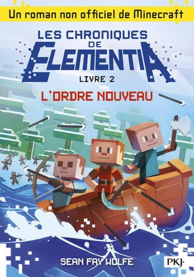 Les chroniques de Elementia - tome 2 L'ordre nouveau