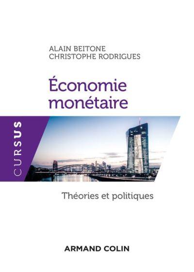 Economie monétaire - Théories et politiques - 9782200619640 - 16,99 €