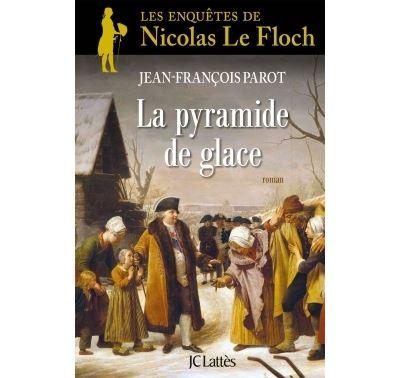 Les enquêtes de Nicolas Le Floch - Une enquête de Nicolas Le Floch : La Pyramide de glace