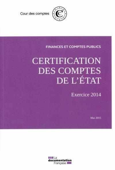 Certification des comptes de l'Etat pour l'exercice 2014