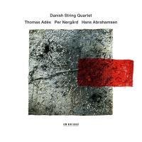 Danish String Quartet - Ades / Nörgard / Abrahamsen