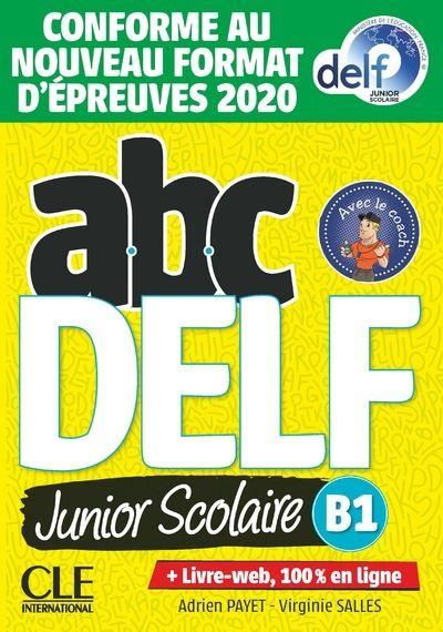 ABC Delf Junior scolaire niveau B1 + DVD + Livre Web NC