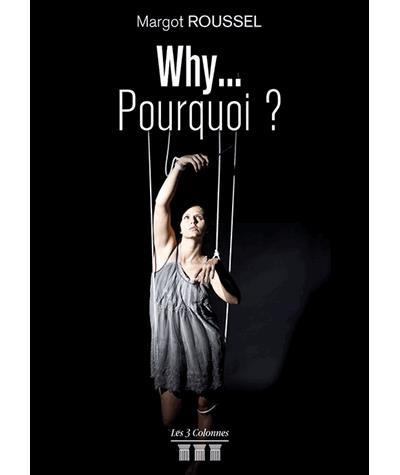 Why ... Pourquoi ?