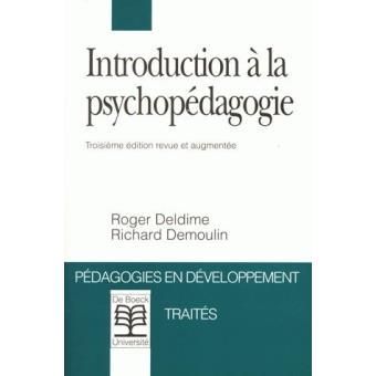 Introduction à la psychopédagogie - Roger Deldime, Demoulin