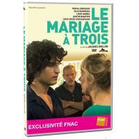 Le mariage à trois - Exclusivité Fnac
