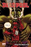 Deadpool : operation annihilation
