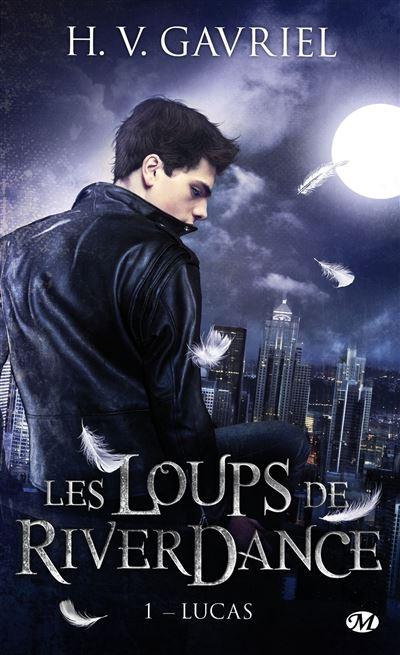 Les Loups de Riverdance, T1 : Lucas