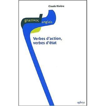 Verbes D Action Et Verbes D Etat En Anglais Broche Claude Riviere Achat Livre Fnac