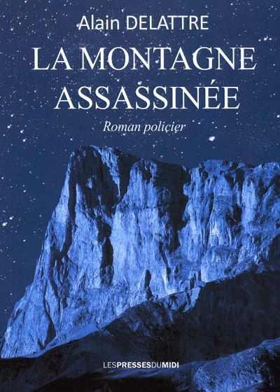 La montagne assassinée