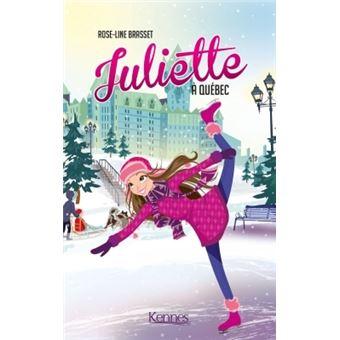 Juliette Tome 6 Juliette A Quebec