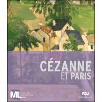 Cézanne et Paris catalogue de l'exposition