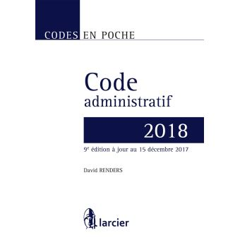 code en poche code administratif 2018 jour au 15 d cembre 2017 broch david renders. Black Bedroom Furniture Sets. Home Design Ideas