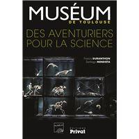 Muséum de Toulouse des aventuriers pour la science
