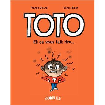TotoToto BD Globulle - T.1 Et ça vous fait rire