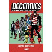 Décennies: Marvel dans les années 80 - L'univers Marvel évolue