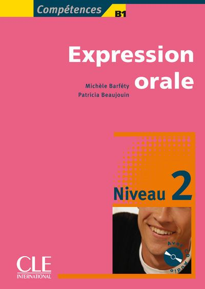 Expression orale + cd audio intermidiaire collection compitence