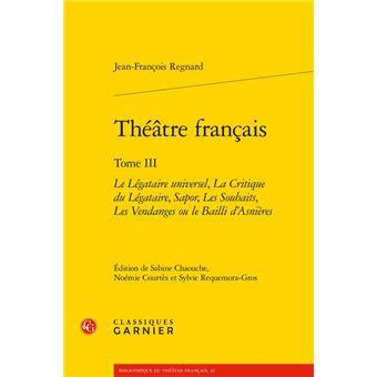 Theatre franþais,3:le legataire universel critique legataire