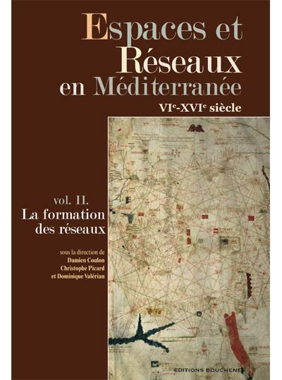 Espaces et réseaux en Méditerranée